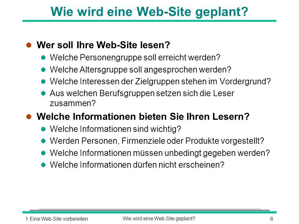 61 Eine Web-Site vorbereitenWie wird eine Web-Site geplant.