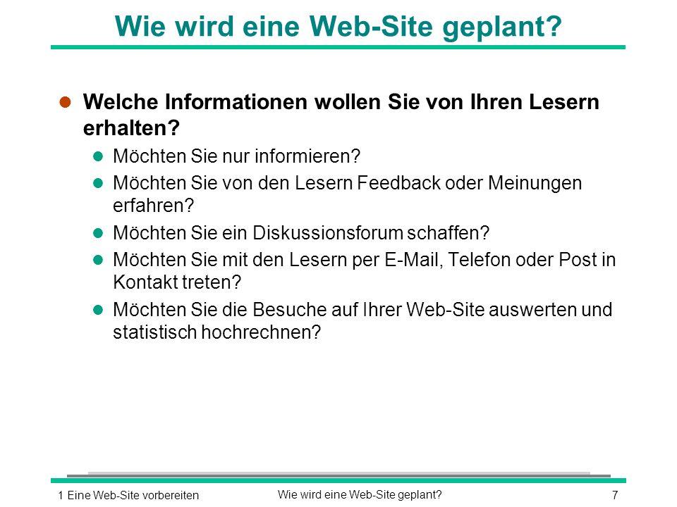 71 Eine Web-Site vorbereitenWie wird eine Web-Site geplant.