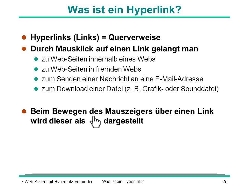 757 Web-Seiten mit Hyperlinks verbindenWas ist ein Hyperlink.
