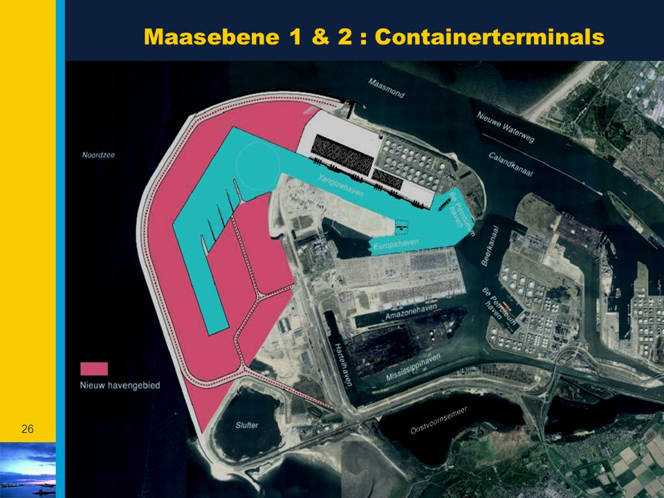 26 Maasebene 1 & 2 : Containerterminals Future container terminals Maasvlakte Total: ca 1.075 ha