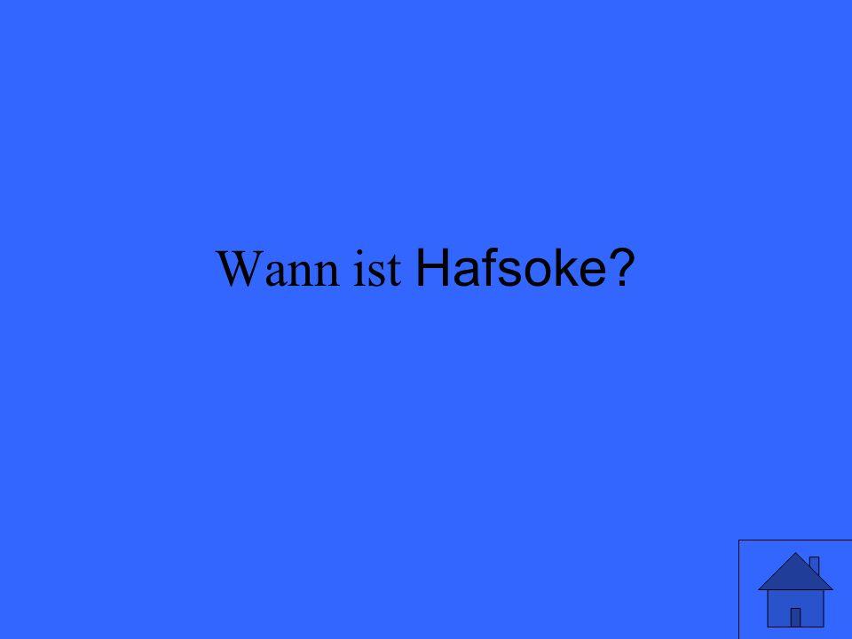 Wann ist Hafsoke?