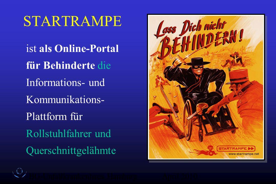 BG-Unfallkrankenhaus Hamburg QZ-Sex April 2010 STARTRAMPE ist als Online-Portal für Behinderte die Informations- und Kommunikations- Plattform für Rol