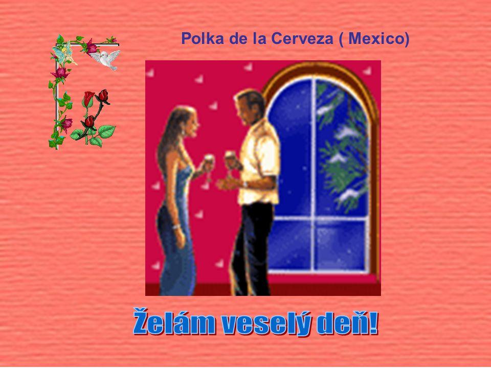 Polka de la Cerveza ( Mexico)