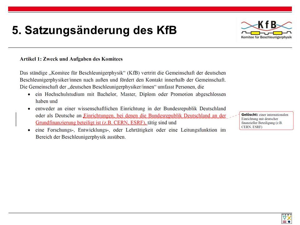 5. Satzungsänderung des KfB