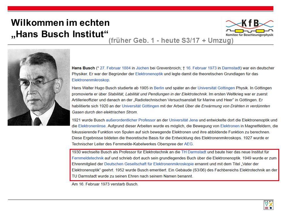 """Wilkommen im echten """"Hans Busch Institut"""" (früher Geb. 1 - heute S3/17 + Umzug)"""