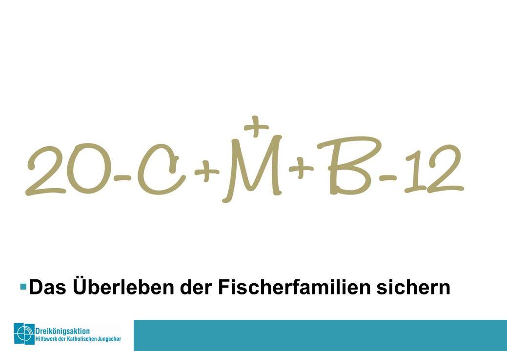 www.sternsingen.at  Unsere Partnerorganisation CERD unterstützt die Fischer/innen bei all diesen Aktivitäten.