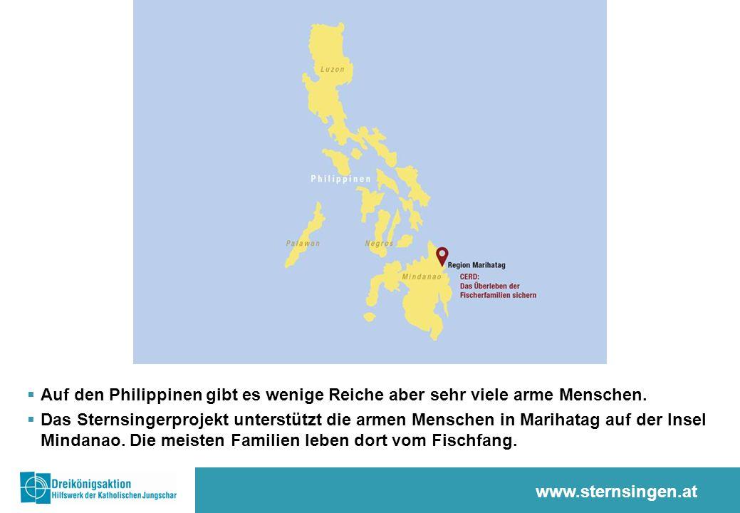 www.sternsingen.at  Auf den Philippinen gibt es wenige Reiche aber sehr viele arme Menschen.