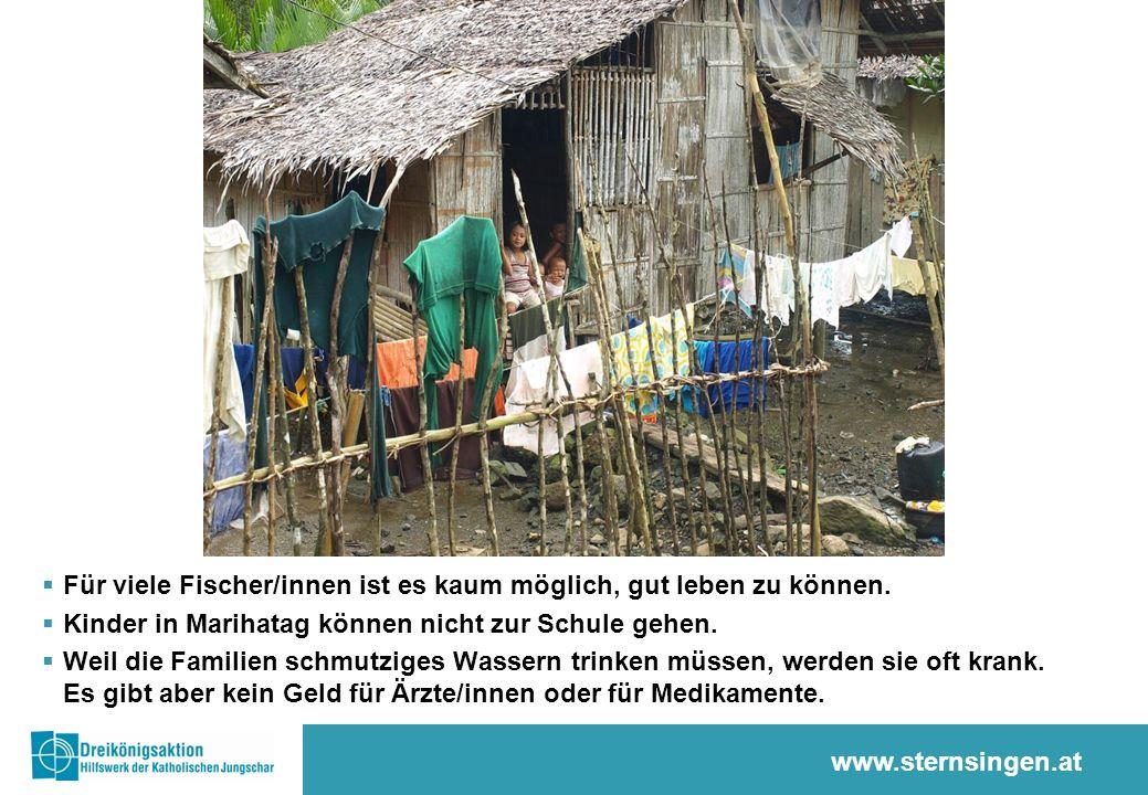 www.sternsingen.at  Die Fischerfamilien brauchen ein sauberes und fischreiches Meer, um täglich etwas essen zu können.
