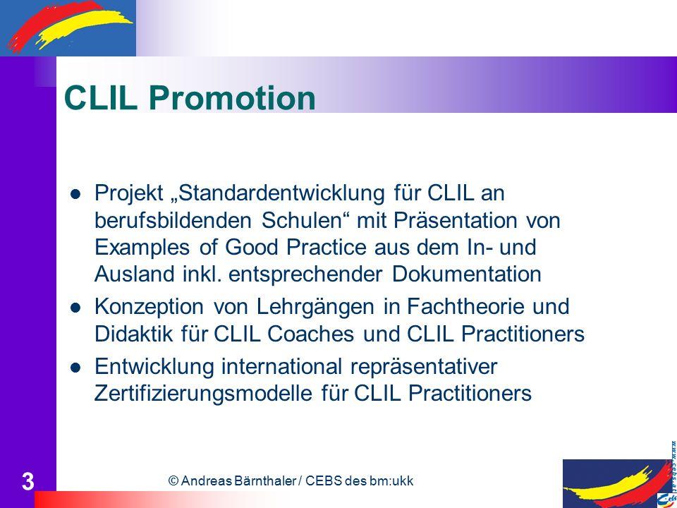 """© Andreas Bärnthaler / CEBS des bm:ukk 3 CLIL Promotion Projekt """"Standardentwicklung für CLIL an berufsbildenden Schulen mit Präsentation von Examples of Good Practice aus dem In- und Ausland inkl."""