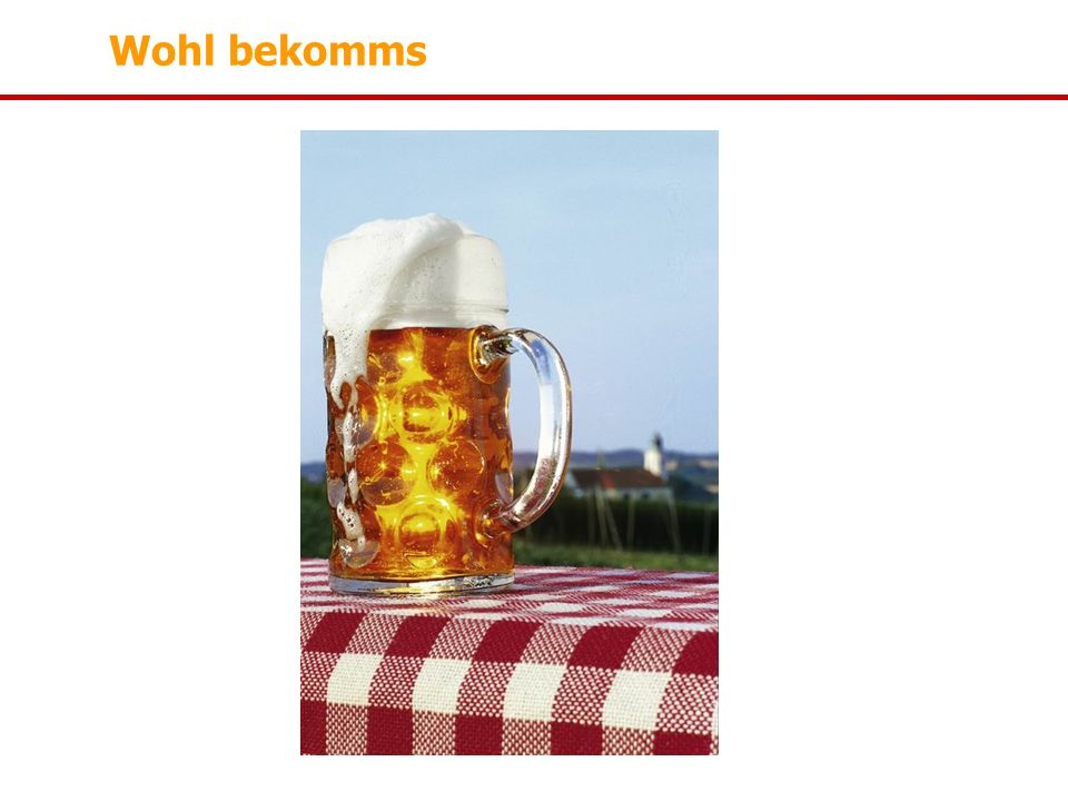 Wohl bekomms