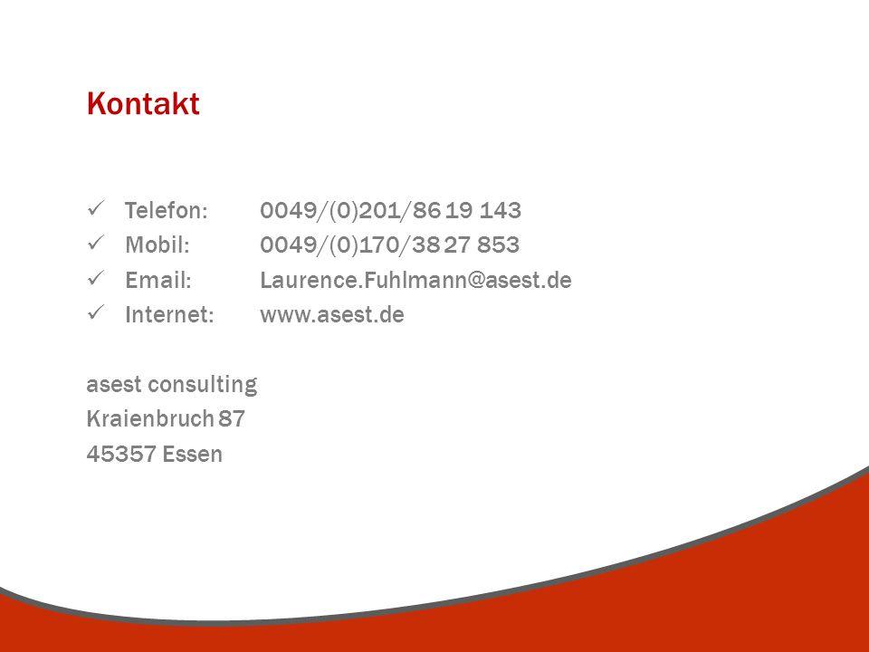 Kontakt Telefon: 0049/(0)201/86 19 143 Mobil: 0049/(0)170/38 27 853 Email: Laurence.Fuhlmann@asest.de Internet:www.asest.de asest consulting Kraienbru
