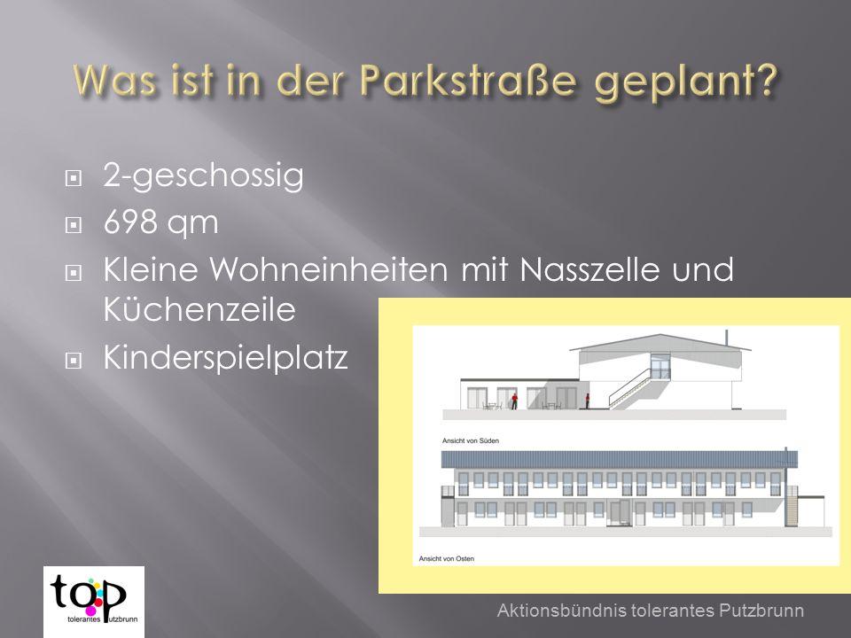 2-geschossig  698 qm  Kleine Wohneinheiten mit Nasszelle und Küchenzeile  Kinderspielplatz Aktionsbündnis tolerantes Putzbrunn
