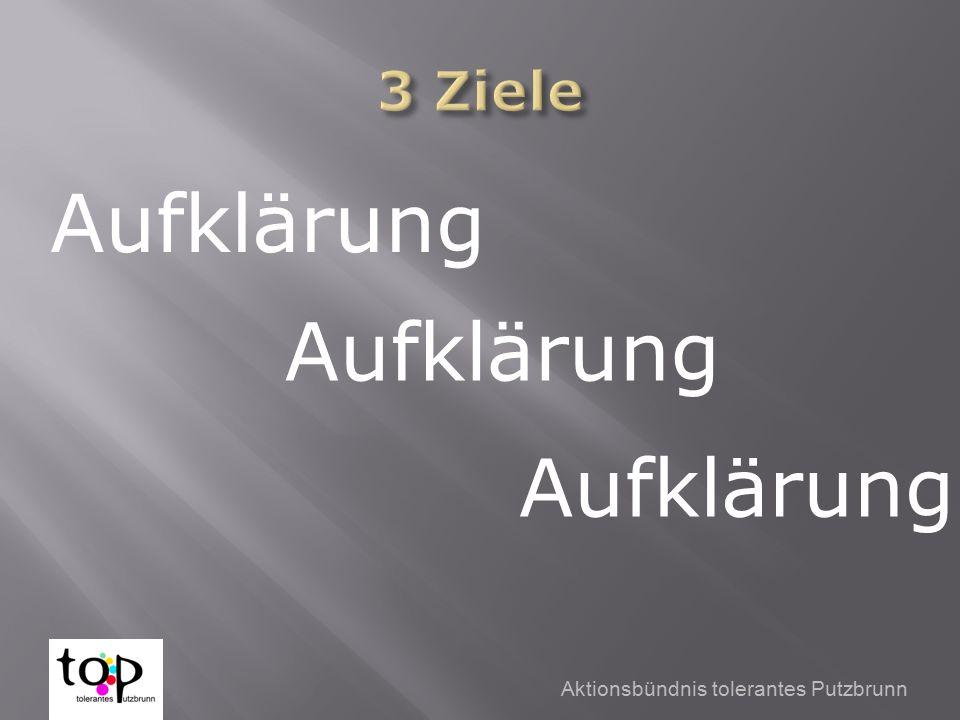 Aktionsbündnis tolerantes Putzbrunn Aufklärung