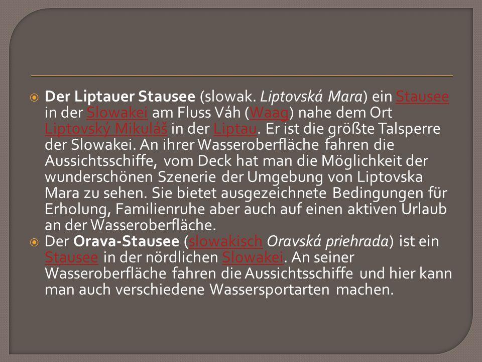  Der Liptauer Stausee (slowak.