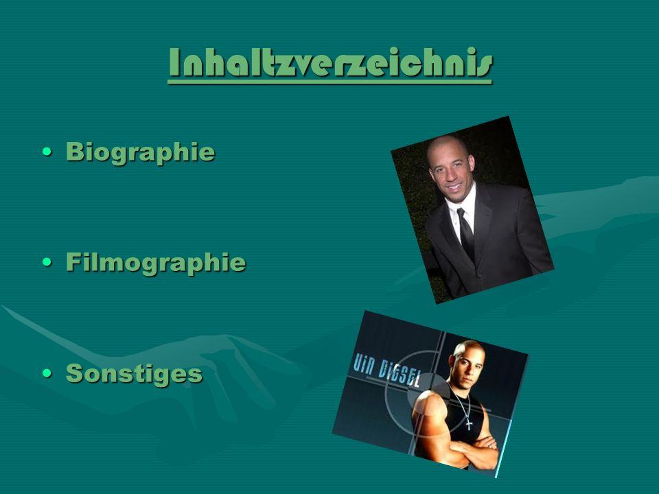 Inhaltzverzeichnis BiographieBiographie FilmographieFilmographie SonstigesSonstiges