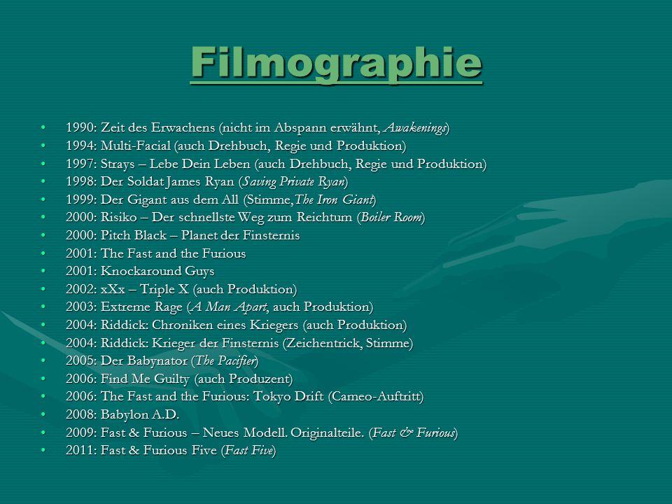 Filmographie 1990: Zeit des Erwachens (nicht im Abspann erwähnt, Awakenings)1990: Zeit des Erwachens (nicht im Abspann erwähnt, Awakenings) 1994: Mult