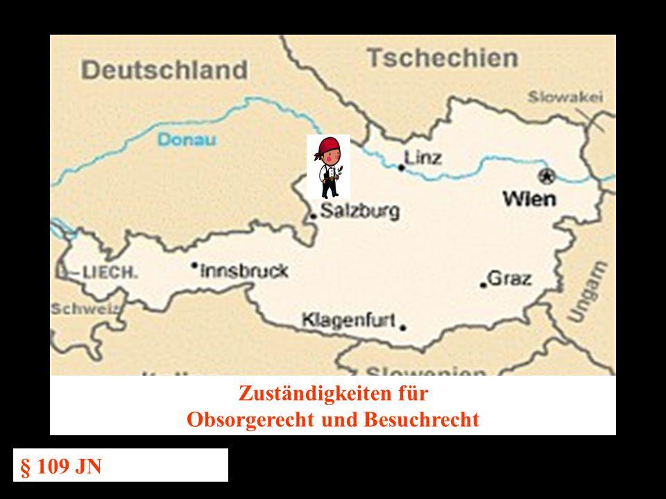 14.10.2005 Dr. Günter Tews Zuständigkeiten für Obsorgerecht und Besuchrecht § 109 JN