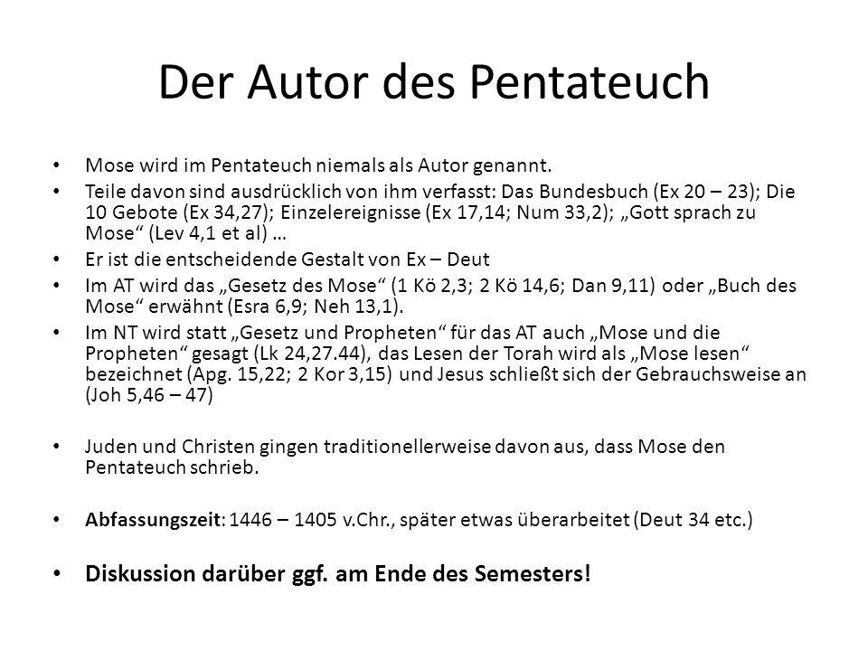 Der Autor des Pentateuch Mose wird im Pentateuch niemals als Autor genannt. Teile davon sind ausdrücklich von ihm verfasst: Das Bundesbuch (Ex 20 – 23