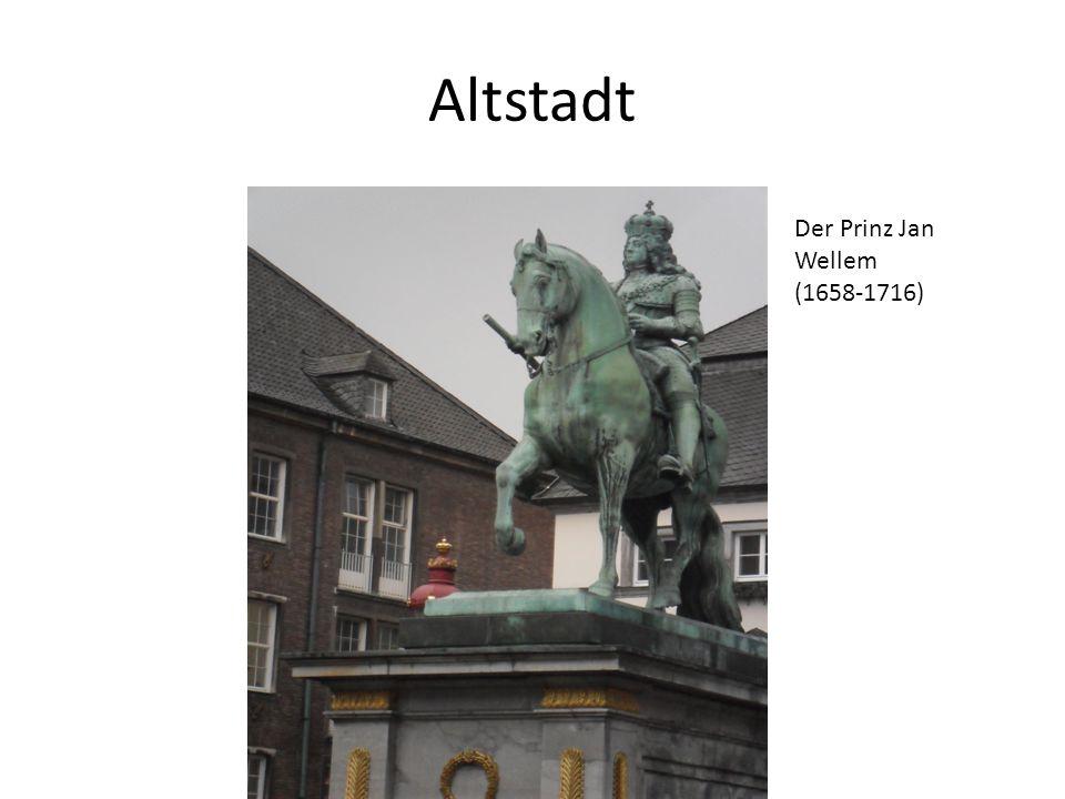 Altstadt Der Prinz Jan Wellem (1658-1716)
