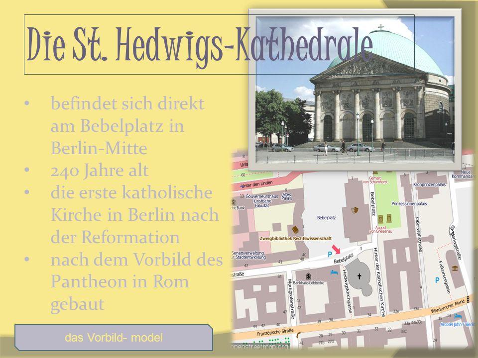 Die St. Hedwigs-Kathedrale befindet sich direkt am Bebelplatz in Berlin-Mitte 240 Jahre alt die erste katholische Kirche in Berlin nach der Reformatio