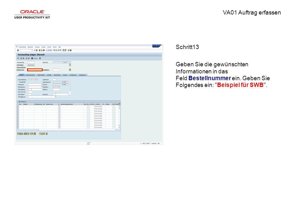 VA01 Auftrag erfassen Schritt13 Geben Sie die gewünschten Informationen in das Feld Bestellnummer ein. Geben Sie Folgendes ein: