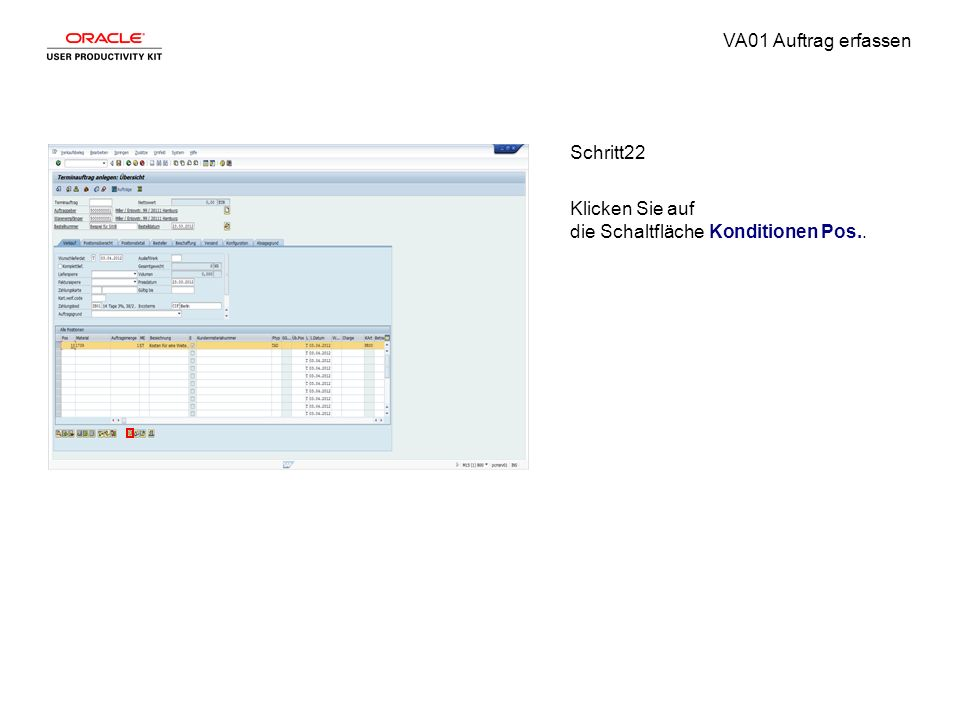 VA01 Auftrag erfassen Schritt22 Klicken Sie auf die Schaltfläche Konditionen Pos..