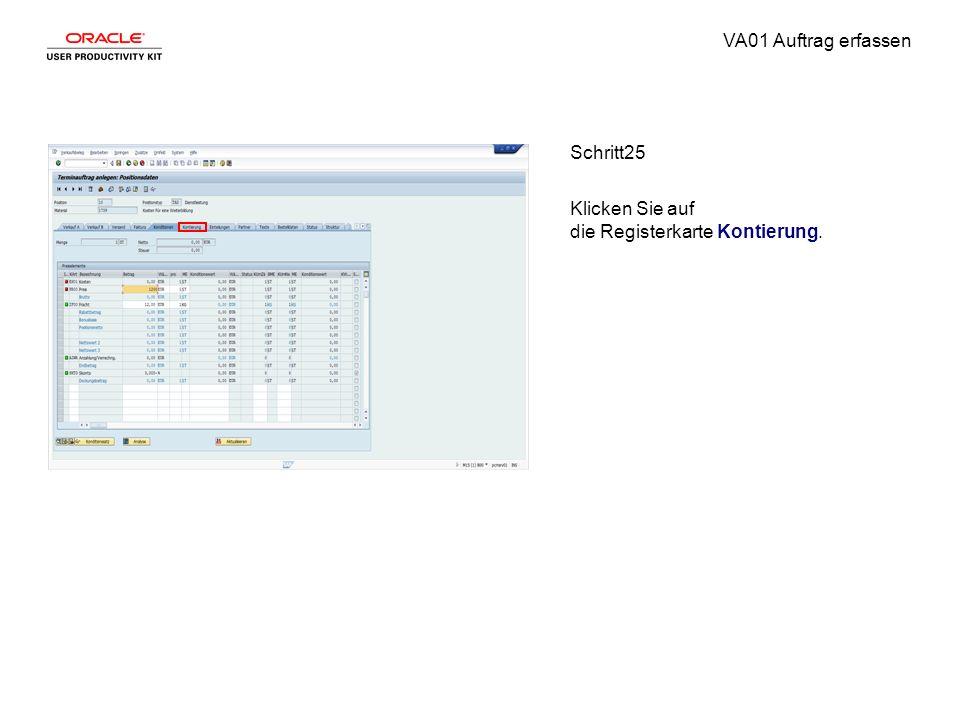 VA01 Auftrag erfassen Schritt25 Klicken Sie auf die Registerkarte Kontierung.