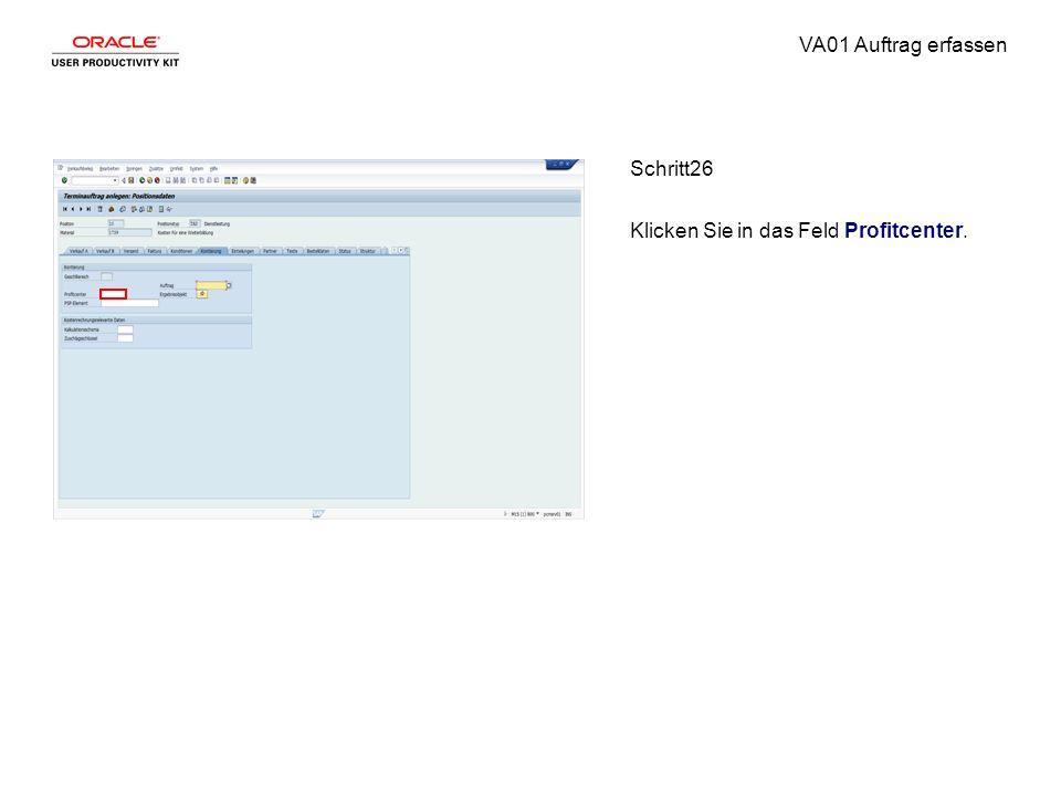 VA01 Auftrag erfassen Schritt26 Klicken Sie in das Feld Profitcenter.