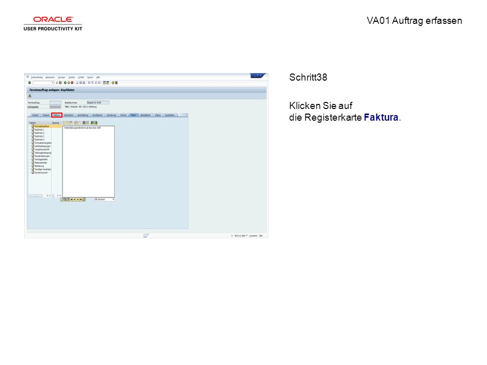 VA01 Auftrag erfassen Schritt38 Klicken Sie auf die Registerkarte Faktura.