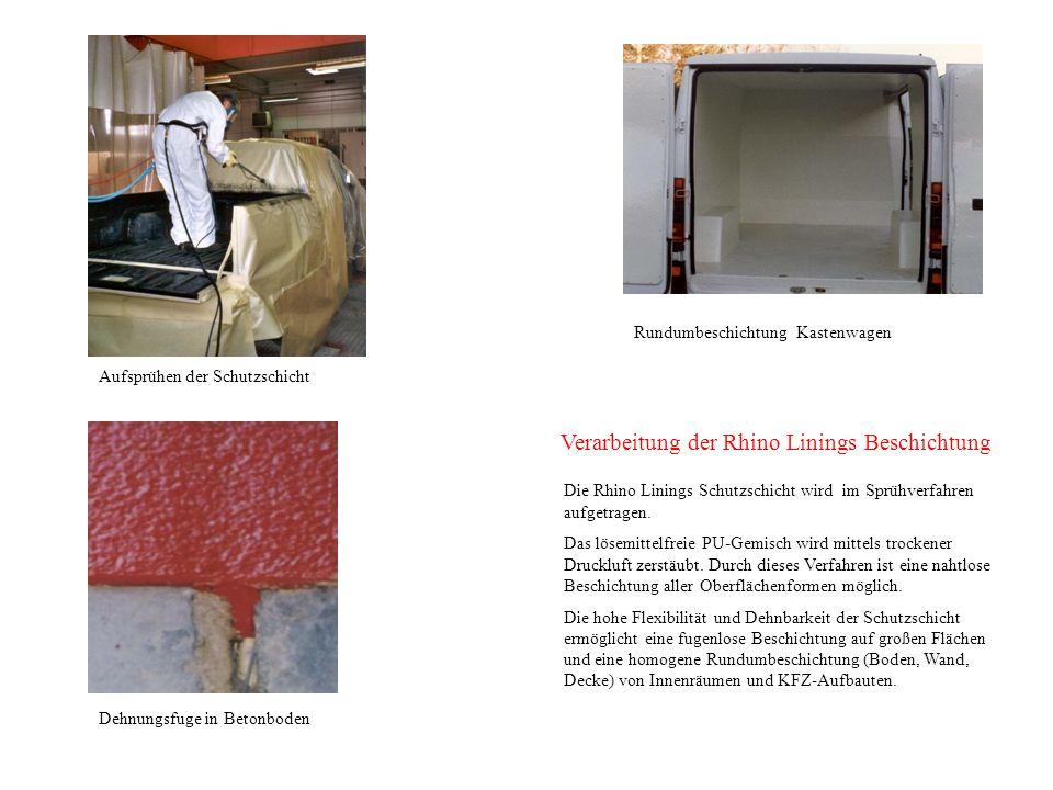 Verarbeitung der Rhino Linings Beschichtung Die Rhino Linings Schutzschicht wird im Sprühverfahren aufgetragen.