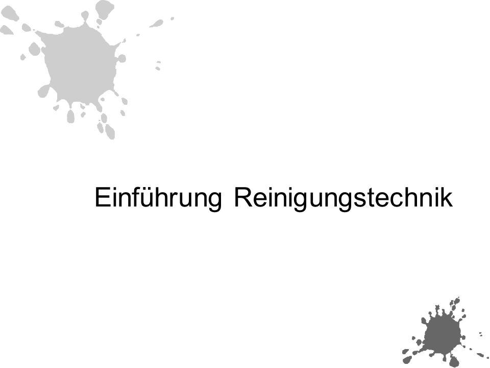 Einführung Reinigungstechnik