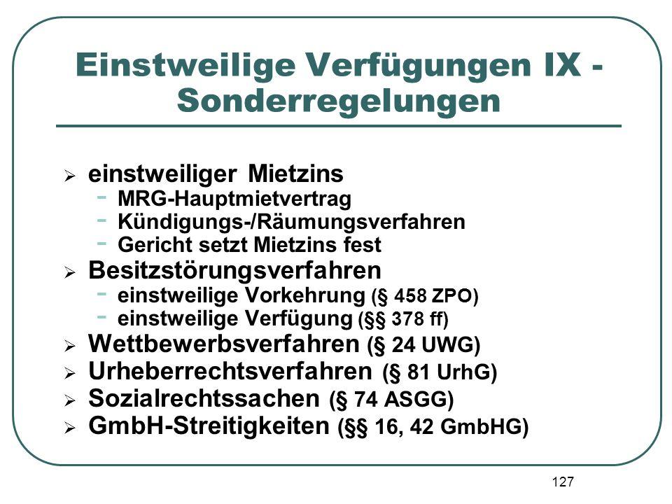 127 Einstweilige Verfügungen IX - Sonderregelungen  einstweiliger Mietzins - MRG-Hauptmietvertrag - Kündigungs-/Räumungsverfahren - Gericht setzt Mie