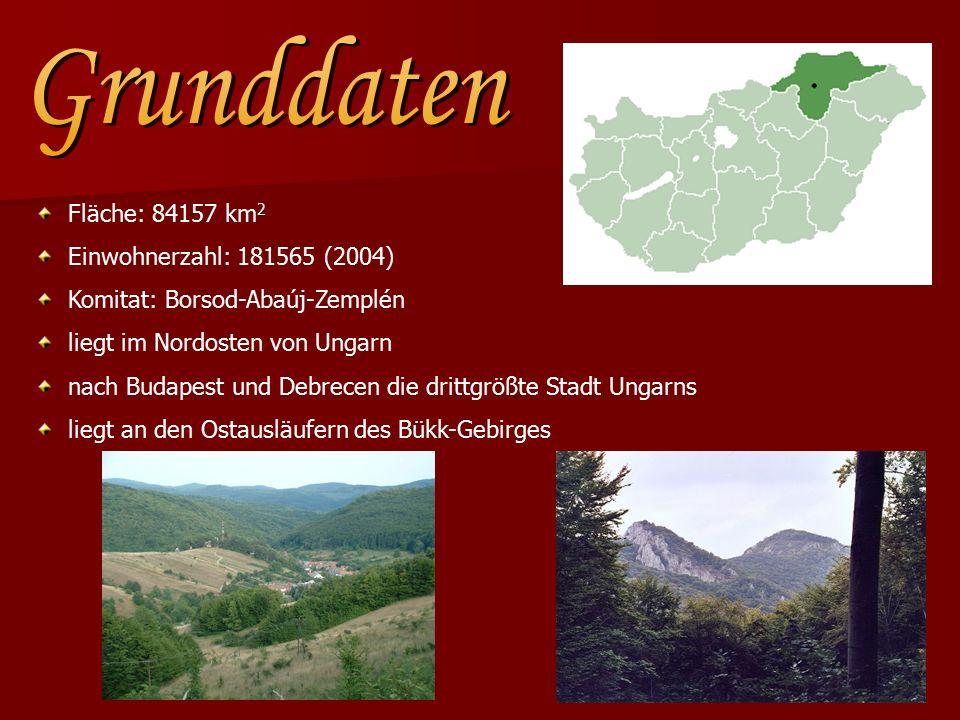 Fläche: 84157 km 2 Einwohnerzahl: 181565 (2004) Komitat: Borsod-Abaúj-Zemplén liegt im Nordosten von Ungarn nach Budapest und Debrecen die drittgrößte Stadt Ungarns liegt an den Ostausläufern des Bükk-Gebirges