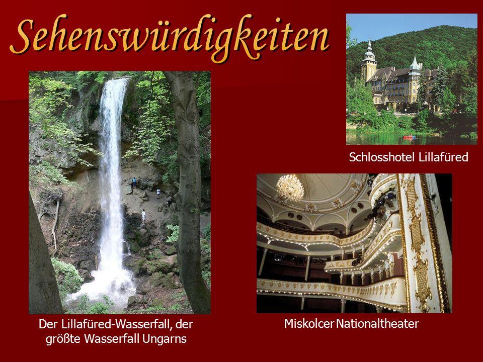 Miskolcer Nationaltheater Schlosshotel Lillafüred Der Lillafüred-Wasserfall, der größte Wasserfall Ungarns