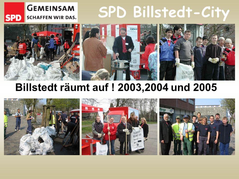 Billstedt räumt auf ! 2003,2004 und 2005 SPD Billstedt-City