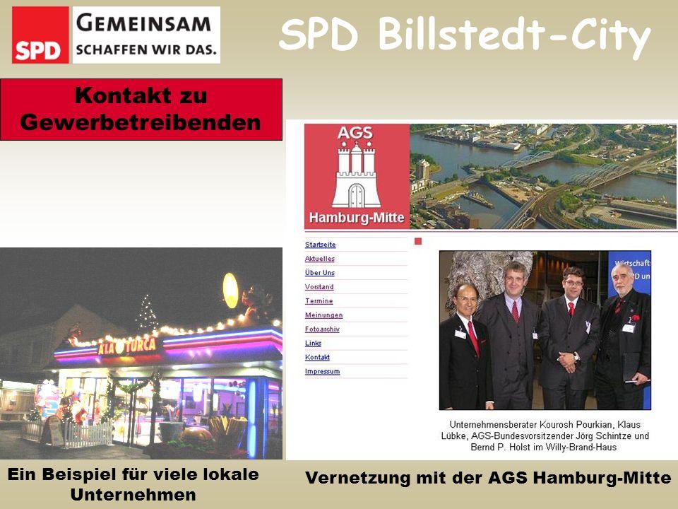 SPD Billstedt-City Kontakt zu Gewerbetreibenden Vernetzung mit der AGS Hamburg-Mitte Ein Beispiel für viele lokale Unternehmen