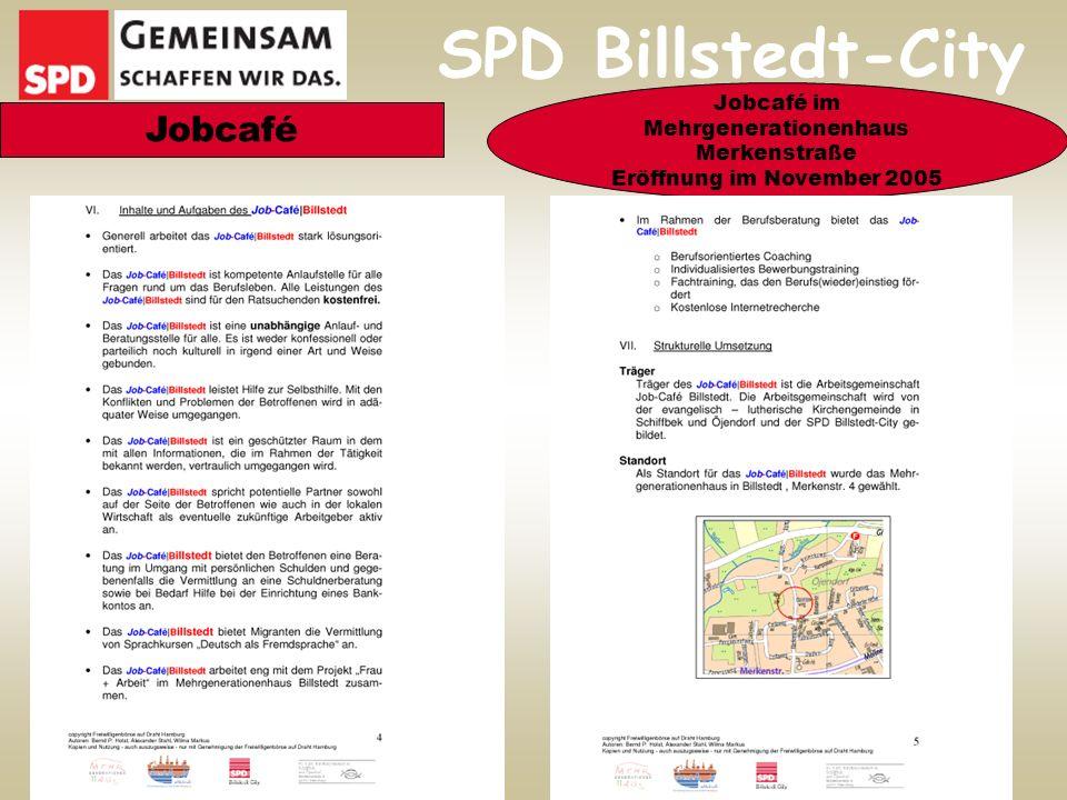 SPD Billstedt-City Jobcafé Jobcafé im Mehrgenerationenhaus Merkenstraße Eröffnung im November 2005