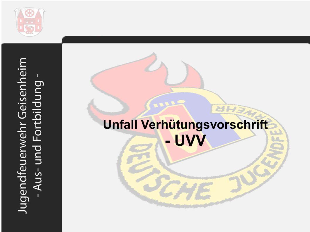Unfall Verhütungsvorschrift - UVV