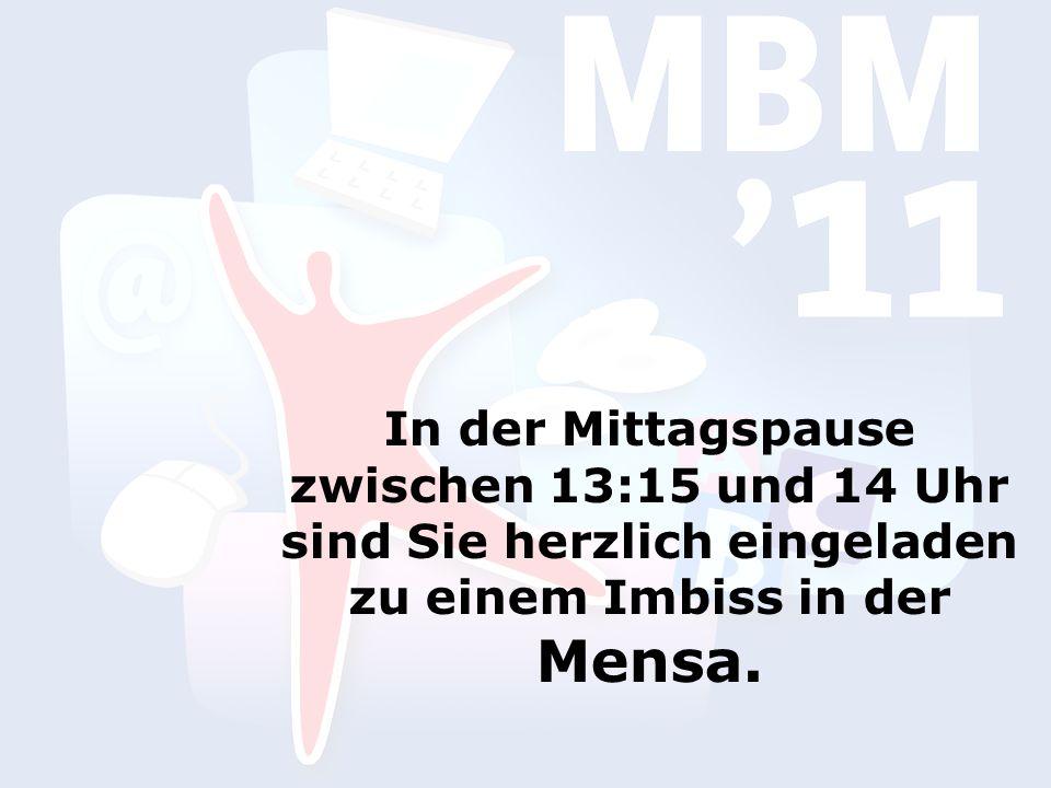 In der Mittagspause zwischen 13:15 und 14 Uhr sind Sie herzlich eingeladen zu einem Imbiss in der Mensa.