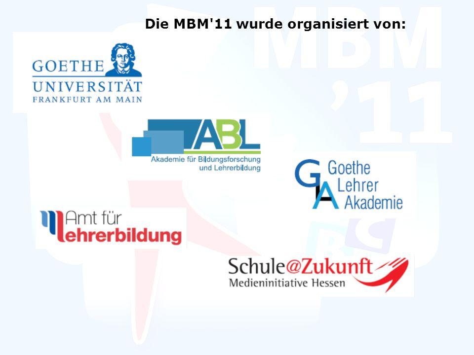 Die MBM 11 wurde organisiert von: