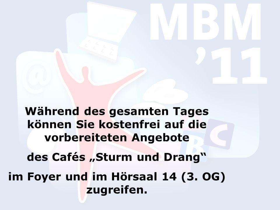 """Während des gesamten Tages können Sie kostenfrei auf die vorbereiteten Angebote des Cafés """"Sturm und Drang im Foyer und im Hörsaal 14 (3."""