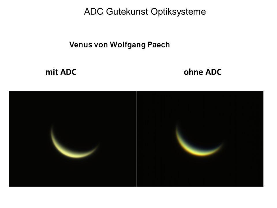 ADC Gutekunst Optiksysteme Venus von Wolfgang Paech mit ADCohne ADC