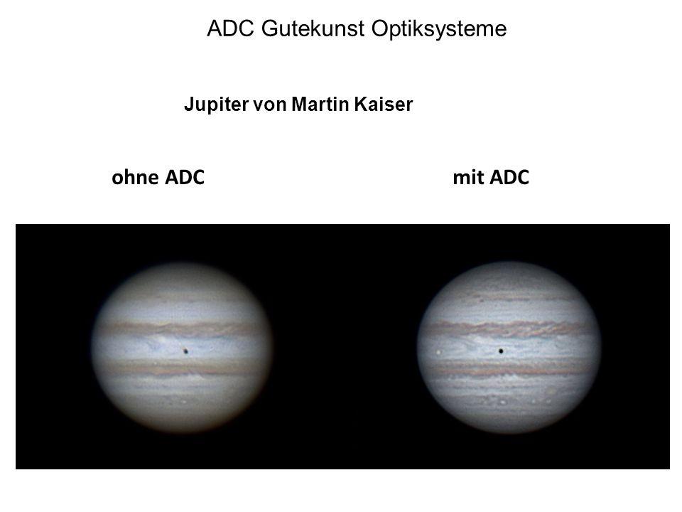 ADC Gutekunst Optiksysteme Jupiter von Martin Kaiser ohne ADCmit ADC
