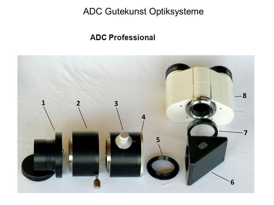ADC Gutekunst Optiksysteme ADC Professional ohne ADC mit ADC