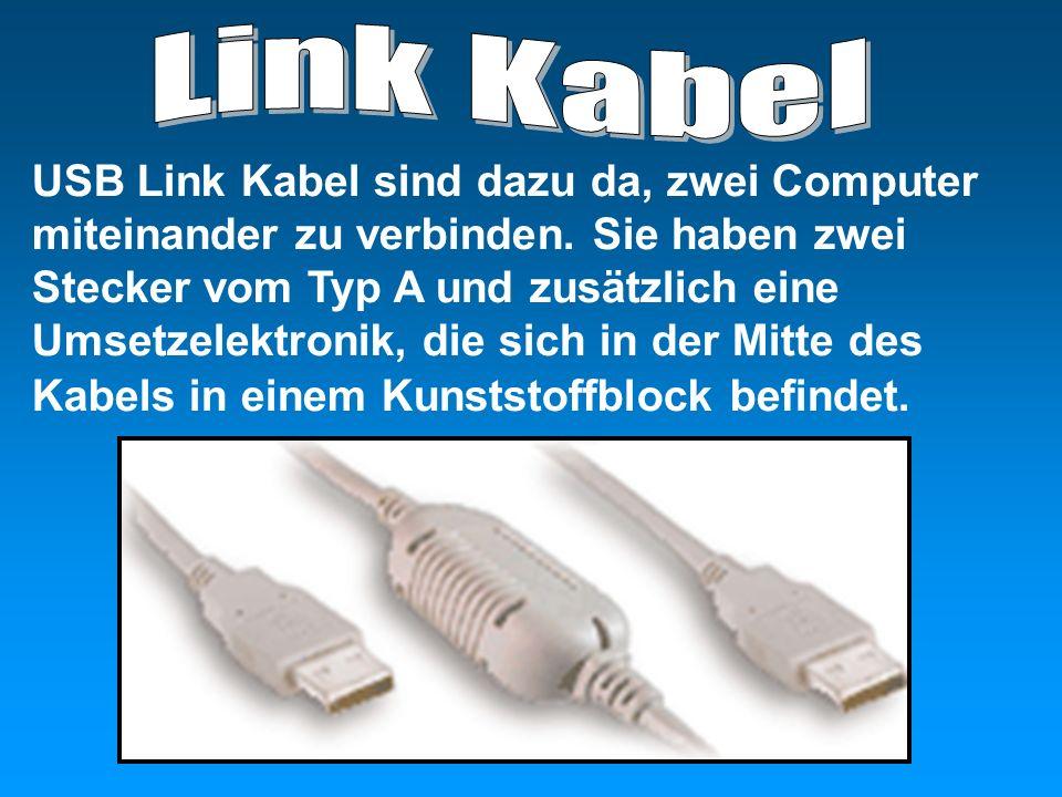 USB Link Kabel sind dazu da, zwei Computer miteinander zu verbinden. Sie haben zwei Stecker vom Typ A und zusätzlich eine Umsetzelektronik, die sich i