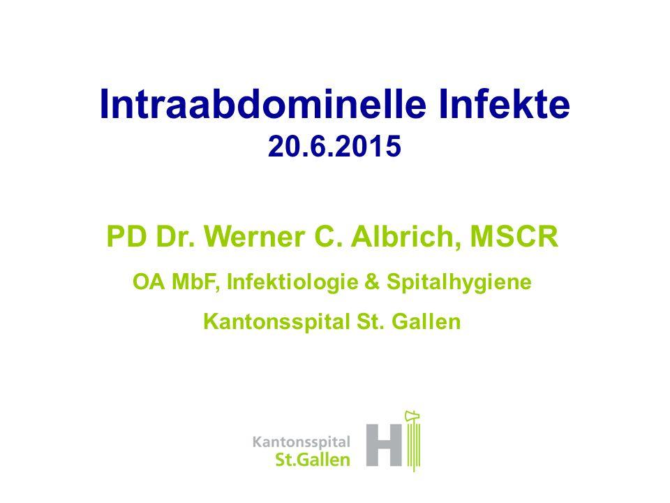 Intraabdominelle Infekte 20.6.2015 PD Dr.Werner C.