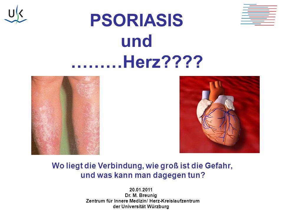 PSORIASIS als eigenständiger Kardiovaskulärer Risikofaktor 127139 Personen mit leichter Psoriasis 3837 mit schwerer Psoriasis 536995 Kontrollpersonen aus einem britischen Gesundheitsregister Beobachtungszeitraum 5,4 Jahre