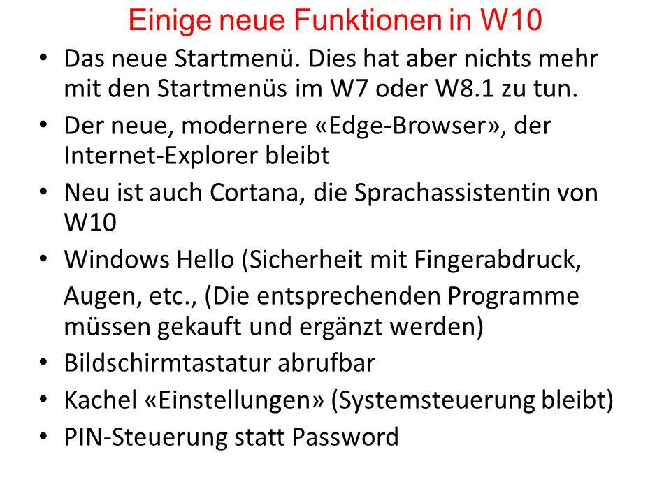 Das neue Startmenü. Dies hat aber nichts mehr mit den Startmenüs im W7 oder W8.1 zu tun. Der neue, modernere «Edge-Browser», der Internet-Explorer ble