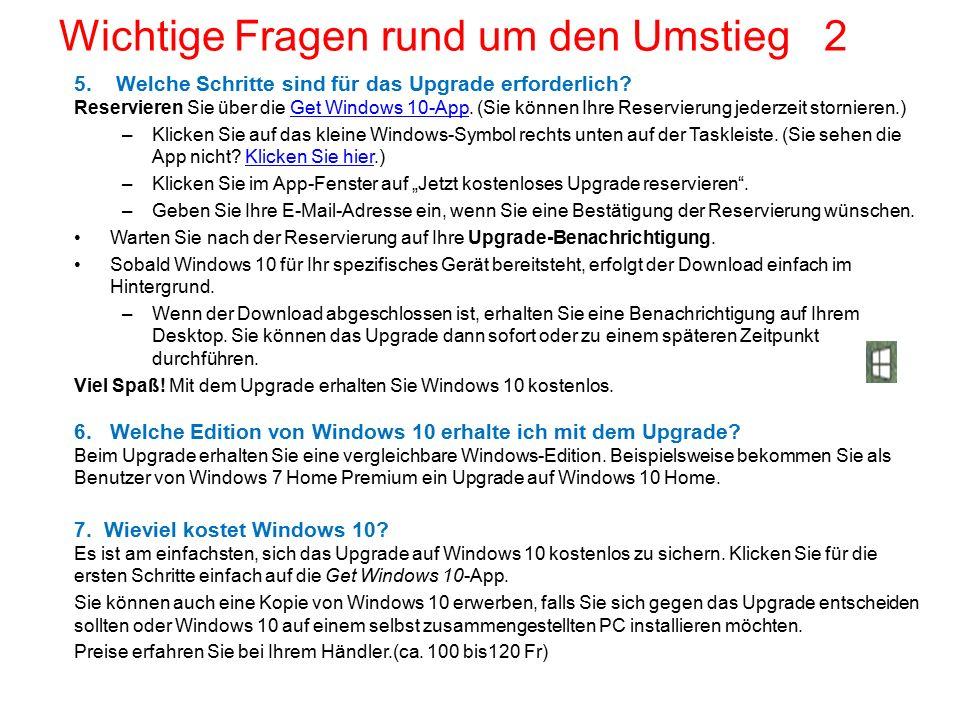 5. Welche Schritte sind für das Upgrade erforderlich? Reservieren Sie über die Get Windows 10-App. (Sie können Ihre Reservierung jederzeit stornieren.