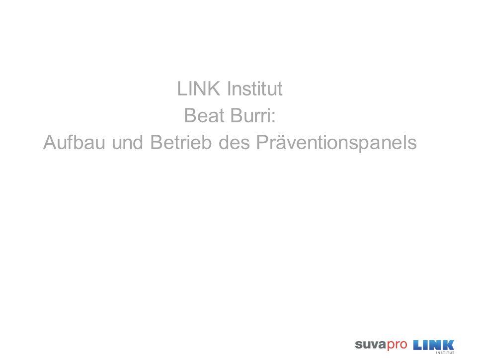 LINK Institut Beat Burri: Aufbau und Betrieb des Präventionspanels